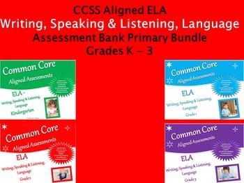 CCSS ELA Writing, Speaking & Listening, Language Assessmen
