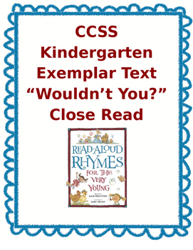 "CCSS Exemplar Text Close Read ""Wouldn't You?"""