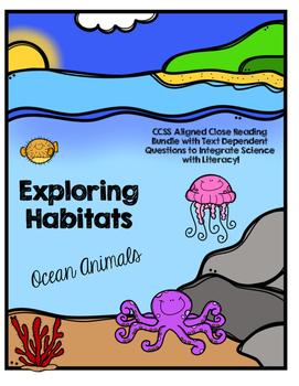CCSS Exploring Habitats: Ocean Animals- 10 Text Close Read