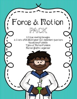 CCSS Force & Motion pack: 2 close reading passages, foldab