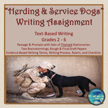 "CCSS ""HERDING DOGS AND SERVICE DOGS"" TEXT-BASED WRITING AS"