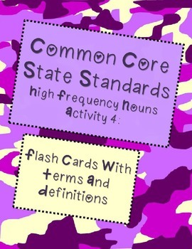 CCSS High Frequency Nouns: Flash Cards with Terms and Definitions