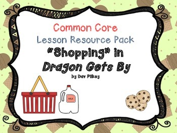 "CCSS Lesson Resource Pack for ""Shopping"" from Dragon Gets By"