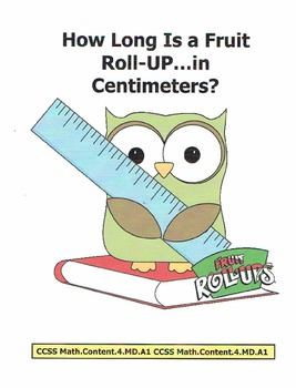 "CCSS: Measurements - Fruit Roll-Up by the ""FOOT"""