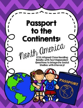 CCSS Passport to the Continents: North America- 8 Text Clo