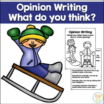 Opinion Writing Prompt Snow Day vs Late Delayed Opening Winter