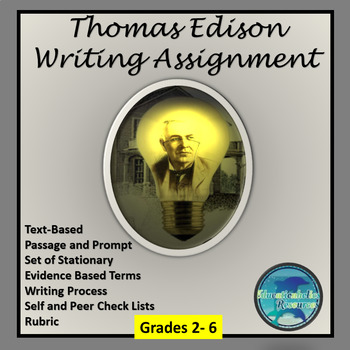 """CCSS """"THOMAS EDISON - INVENTOR"""" TEXT-BASED WRITING ASSIGNMENT"""