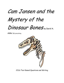 CCSS Text Based Questions, Cam Jansen & the Mystery of the