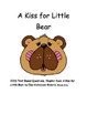 """CCSS Text Based Questions Chapter Book """"A Kiss for Little Bear"""""""
