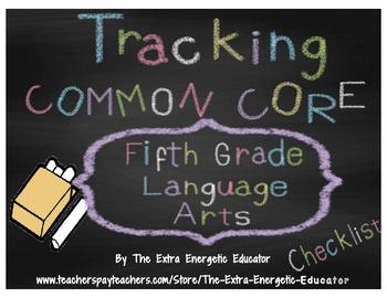 CCSS: Tracking Common Core 5th Language Arts Checklist