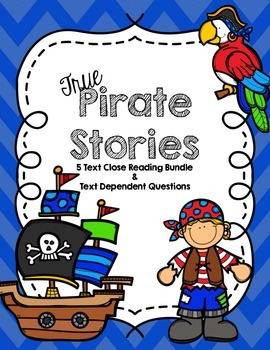 CCSS True Pirate Stories 5 Text Close Reading Pack with Te