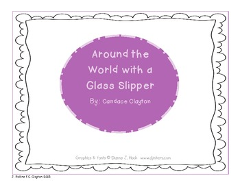 """CCSS Unit 6 """"Around the World with a Glass Slipper"""""""
