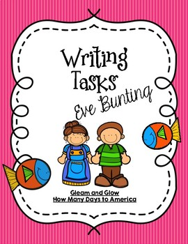 CCSS Writing Task + Activities Bundle: Eve Bunting Stories