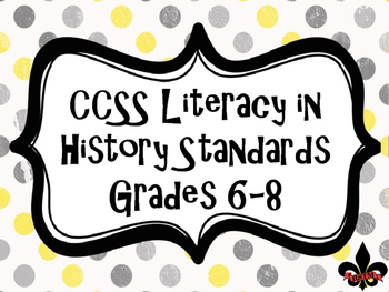 CCSS for Literacy in Histroy Standards Poster Set--FREEBIE!