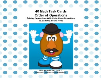 CCSS.MATH.6.EE.A.2.C- Simplifying Expressions-40 Math Task Cards