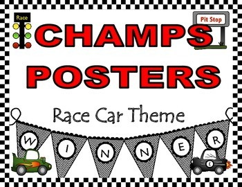 CHAMPS Posters Race Car Theme