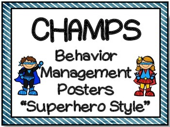 CHAMPS Superhero themed behavior management posters