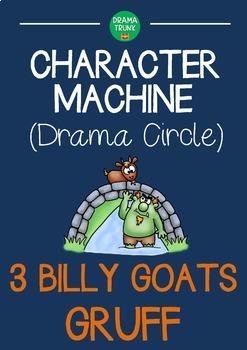 CHARACTER MACHINE Drama Circle 3 BILLY GOATS GRUFF