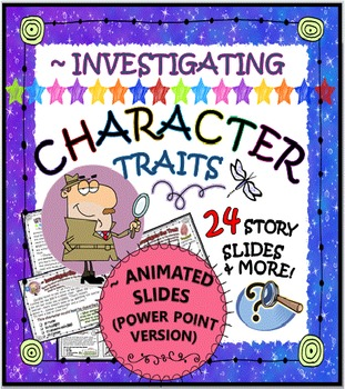 CHARACTER TRAITS: TASK CARDS & MORE (POWER POINT) VERSION