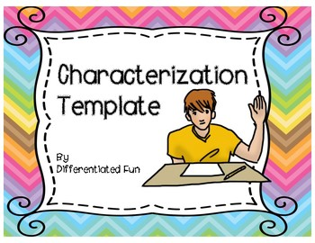 CHARACTERIZATION GRAPHIC ORGANIZER AND PARAGRAPH TEMPLATES