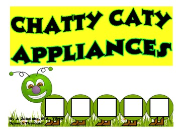 CHATTY CATY APPLIANCES- Speech Therapy