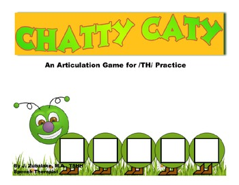 CHATTY CATY An Articulation Game for /TH/ Practice- Speech