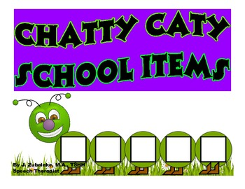 CHATTY CATY SCHOOL ITEMS- Speech Therapy