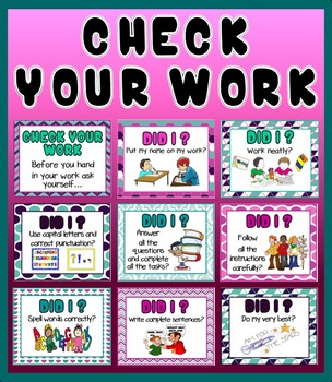 CHECK YOUR WORK- NEAT WORK CLASSROOM POSTERS- LITERACY ENG