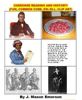 CHEROKEE READING AND HISTORY!  (FUN, COMMON CORE, ESL/ELL,