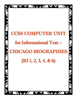 CHICAGO BOGRAPHIES: INFORMATIONAL TEXT COMPUTER