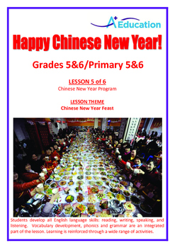 CHINESE NEW YEAR - Lesson 5 of 6 - Grades 5&6
