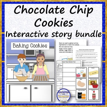 CHOCOLATE CHIP COOKIES Interactive Story Bundle