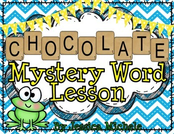 """""""CHOCOLATE"""" Mystery Word Lesson {Making Words}"""