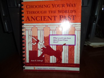 CHOOSING YOUR WAY THROUGH THE WORLDS ANCIENT PAST
