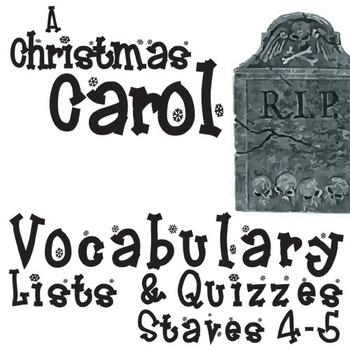 A CHRISTMAS CAROL Vocabulary List and Quiz (30 words, Staves 4-5)