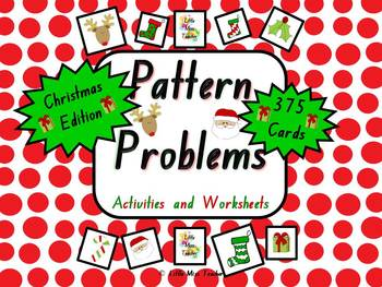 CHRISTMAS EDITION Pattern Problems and Worksheets- 45 Prob