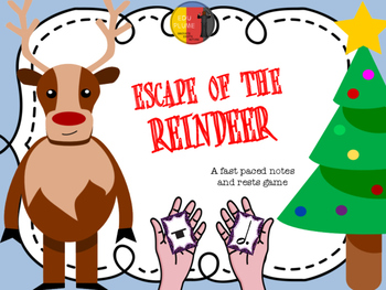 CHRISTMAS - NOTES & RESTS (ESCAPE OF THE REINDEER)