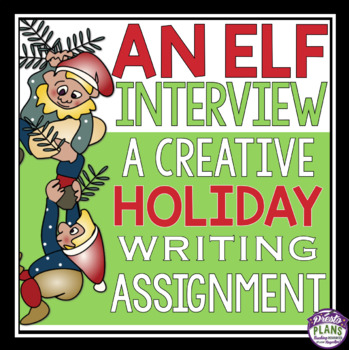 CHRISTMAS WRITING: AN ELF INTERVIEW