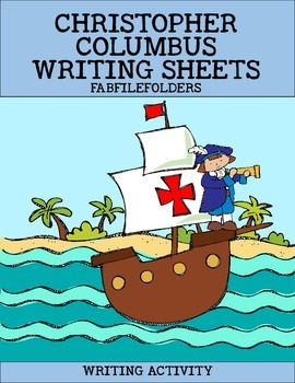 CHRISTOPHER COLUMBUS WRITING SHEETS