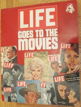 CINEMA FILM HISTORY: LIFE GOES TO THE MOVIES Best Hollywoo