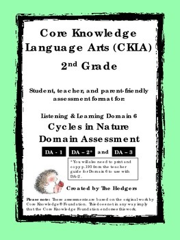 CKLA 2nd Grade Domain 6 Listening- Cycles in Nature Assessments