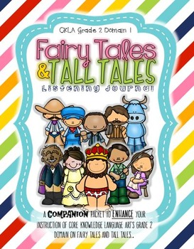 CKLA Grade 2 Domain 1 Fairy Tales and Tall Tales- Active L