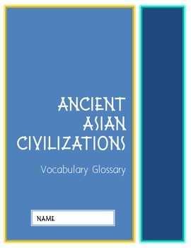 CKLA Grade 2 Domain 2 Early Asian Civilization Vocabulary Pack