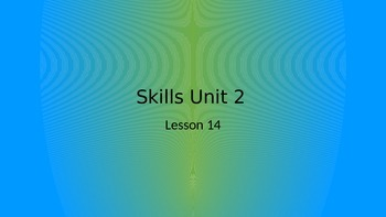 CKLA Grade 2 Skills Unit 2 Lesson 14 PowerPoint