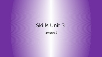 CKLA Grade 2 Skills Unit 3 Lesson 7 PowerPoint