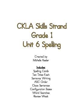 CKLA Skills Strand: Grade 1 Unit 6 Spelling