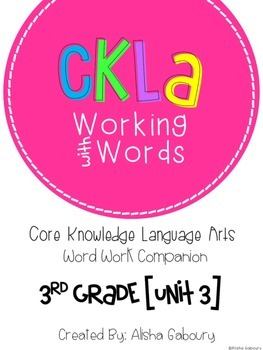 CKLA Skills Word Work Companion: 3rd Grade Unit 3