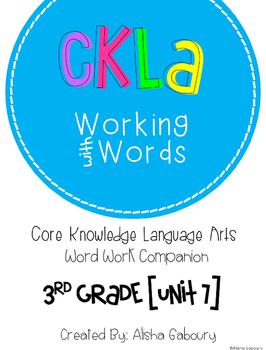 CKLA Skills Word Work Companion: 3rd Grade Unit 7