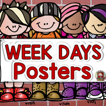 CLASS DECOR: DAYS OF THE WEEK POSTERS