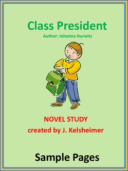 CLASS PRESIDENT Novel Study Sample Pages (Comprehension &